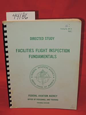 Directed Study Facilities Flight Inspection Fundamentals. Catalog No. DSF-21: Federal Aviation ...