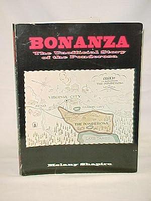 Bonanza: The Unofficial Story of the Ponderosa: Shapiro, Melany