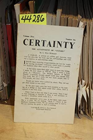 Certainty: The Attainment of Clears - Volume 5, No. 6: Fudge, John [Editor]