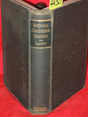 Internal Combustion Engines 1939 5th ed: Lichty, Lester C.