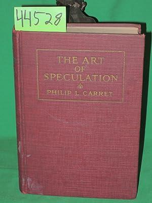 The Art of Speculation: Carret, Philip L.