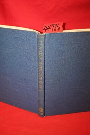 A Link With The Past: Ivy, Robert H. Signed by the Autho