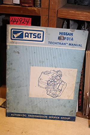 Nissan RL3F01A -- Techtran Manual: ATSG (Automatic Transmission Service Group)