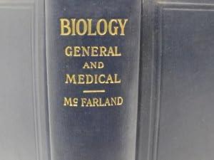 Biology General and Medical: McFarland, Joeph, M. D.