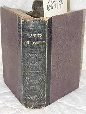 An Elementary Course of Natural and Experimental Philosophy: Tate, T and Cartee, CS