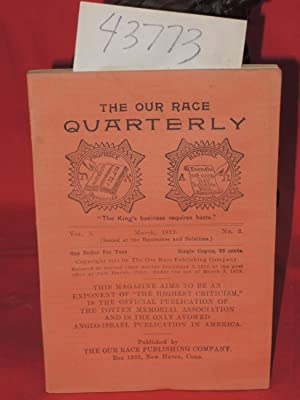 03- 1912, Vol. 3, No. 2 The Our Race Quarterly,: Totten Memorial Association, The