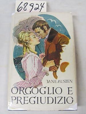 Orgoglio E Pregiudizio (Pride and Prejudice in Italian): Austen, Jane