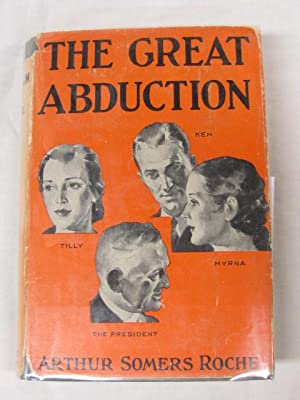 Great Abduction: Roche, Arthur Somers