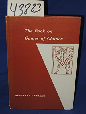 "The Book on Games of Chance [""Liber: Cardano, Gerolamo Translated"