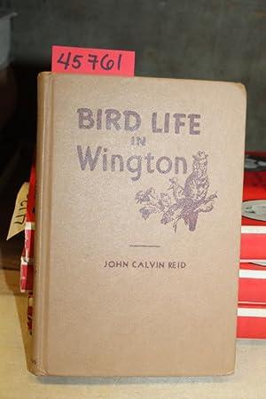 Bird Life in Wington 1948: Reid, John Calvin
