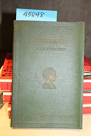 Phrenology: Read Character A Manual of Mental Science: Spencer, Lloyd G. ; Lloyd Gilbert