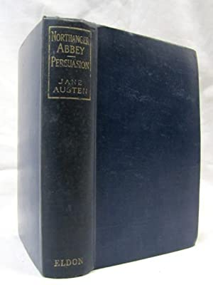 Northanger Abbey Persuasion 1910 CIRCA: Austen, Jane