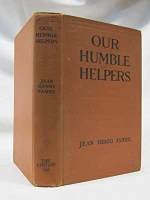 Our Humble Helpers: Fabre, Jean-Henri