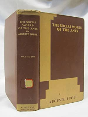 The Social World of the Ants volume 2: Forel,Auguste