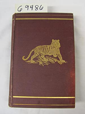 Wild Beasts and Their Ways: Baker, Sir Samuel W.