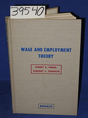 Wage And Employment Theory: Finkel, Sidney R. & Tarascio, Vincent J