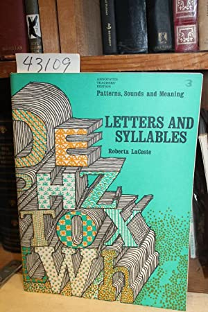 Letters And Syllables. Patterns, Sounds and Meaning. Annotated Teacher's Edition.: LaCoste, ...