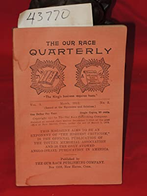 March 1912, Vol. 3, No. 2 The Our Race Quarterly,: Totten Memorial Ass.