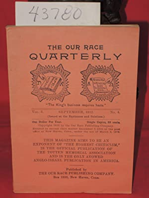 September 1912, Vol. 3, No. 4 The Our Race Quarterly,: Totten Memorial Association