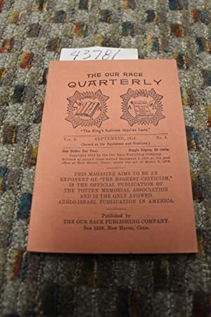 September 1912, Vol. 3, No. 4 The Our Race Quarterly: Totten Memorial Ass.