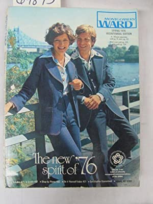 1976 Montgomery Ward Spring Bicentennial Edition Catalog 1976: Montgomery Ward
