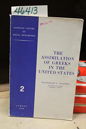 The Assimilation of Greeks in the United States Anderson, Indiana: Vlachos, Evangelos C.