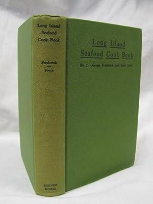 Long Island Seafood Cook Book: Frederick, J. George;
