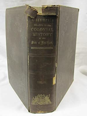 Colonial History of the State of New York Volume 7: Brodhead, John Romeyn