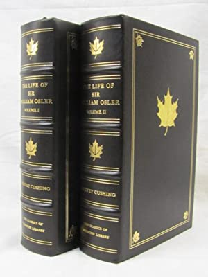 The Life of Sir William Osler Volume 1-2: Cushing, Harvey