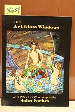 Art Glass Windows on Bonny Doon: Forbes, John (compiled by)