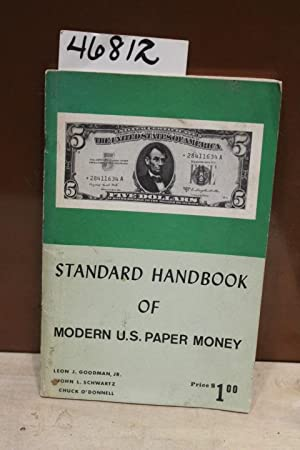 Standard Handbook of Modern U.S. Paper Money: Goodman, Leon
