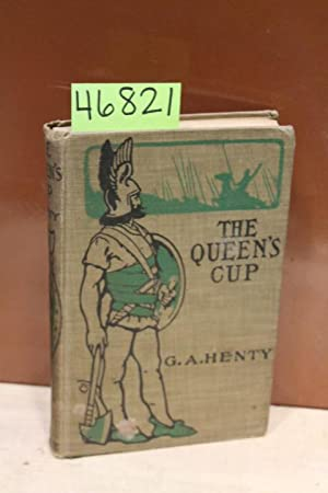 The Queen's Cup: Henty, G.A.