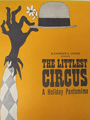 The Littlest Circus A Holiday Pantomime: Cohen, Alexander H.