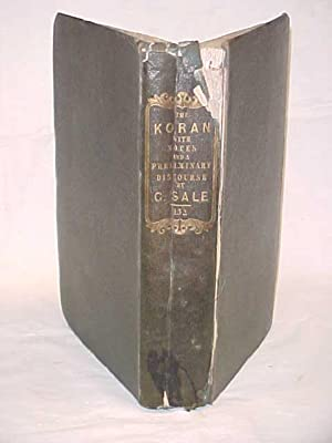 The Koran: Commonly Called The Alcoran of: Sale, George