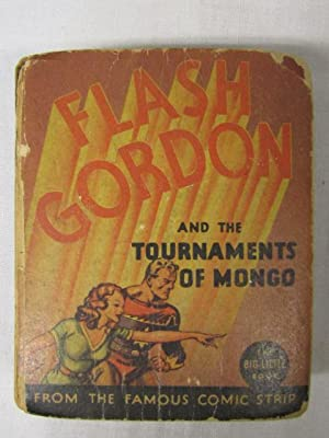Flash Gordon and the Tournaments of Mongo A Big Little Book: Raymond, Alex