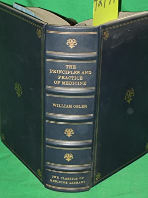 The Principles and Practice Of Medicine: Osler, William M.D.