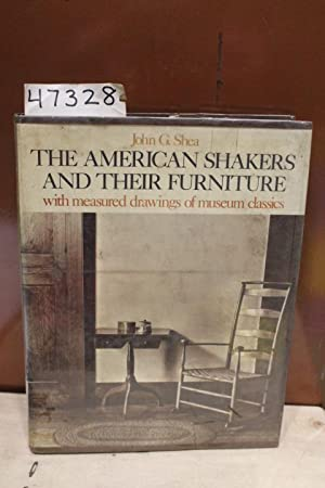The american shakers and their furniture with measured American classic furniture company