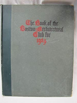 The Book of Boston Architectural Club Being Examples of Early English Architecture, with Details ...