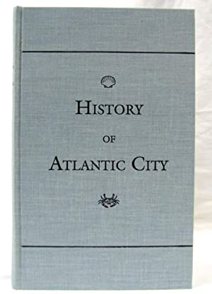 HISTORY OF ATLANTIC CITY NEW JERSEY: English, A. L.
