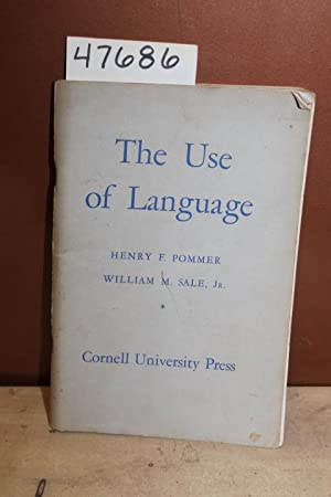 The Use of Language: Pommer, Henry F.; Sale Jr., William M.