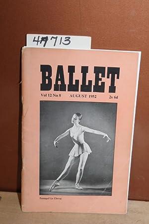 Ballet: Volume 12, No 8 - August 1952: Buckle, Richard [Editor] EDWIN DENBY