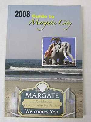 2008 Guide to Margate City, New Jersey: Margate City, New Jersey