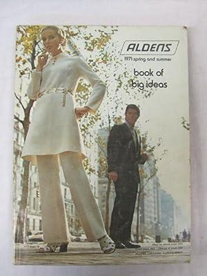 Aldens Spring/Summer Catalog 1971: Aldens,Inc