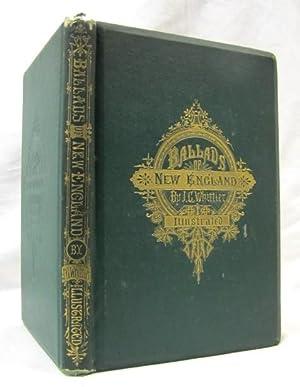 BALLADS OF NEW ENGLAND: Whittier, John Greenleaf ; Alfred Fredericks