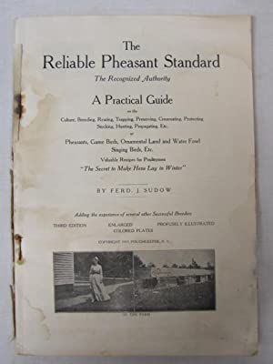 Reliable Pheasant Standard: The Recognized Authority: Sudow, Ferd J