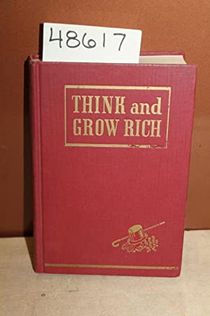 Think & Grow Rich 1954: Hill, Napoleon