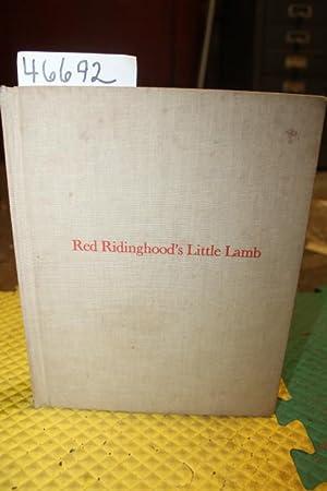 Red Ridinghood's Little Lamb: Steiner, Charlotte