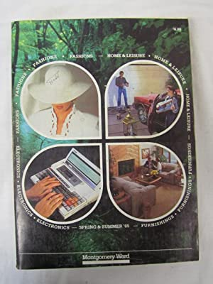 1985 Montgomery Ward Spring and Summer Catalog 1985: Montgomery Ward