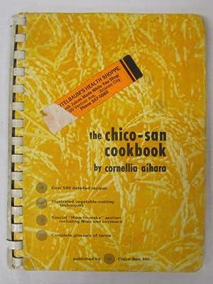 The Chico-San Cookbook: Aihara, Cornellia