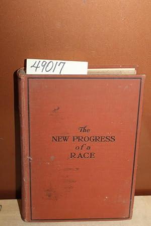 The New Progress of a Race Remarkable: Nichols, J. L.